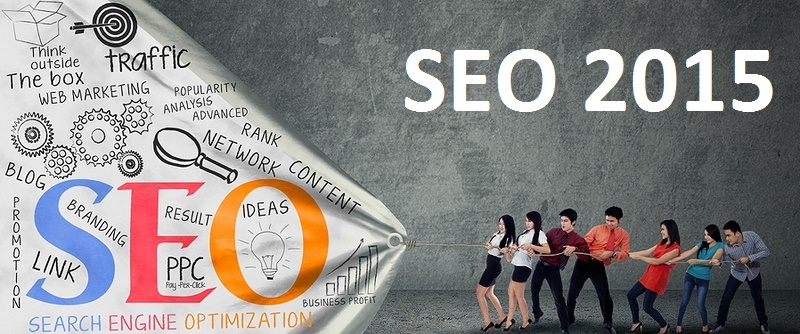seo 2015 - 11 SEO Tactics You Need to Know in 2015