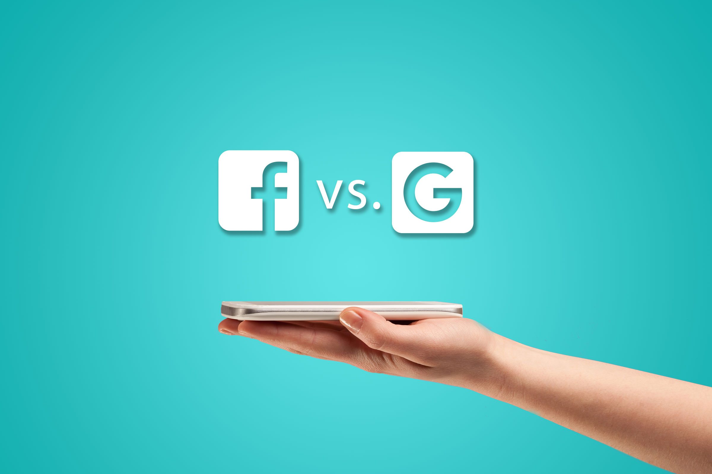 facebook vs google - Facebook vs Google (Adwords): Which one is Best for your Business