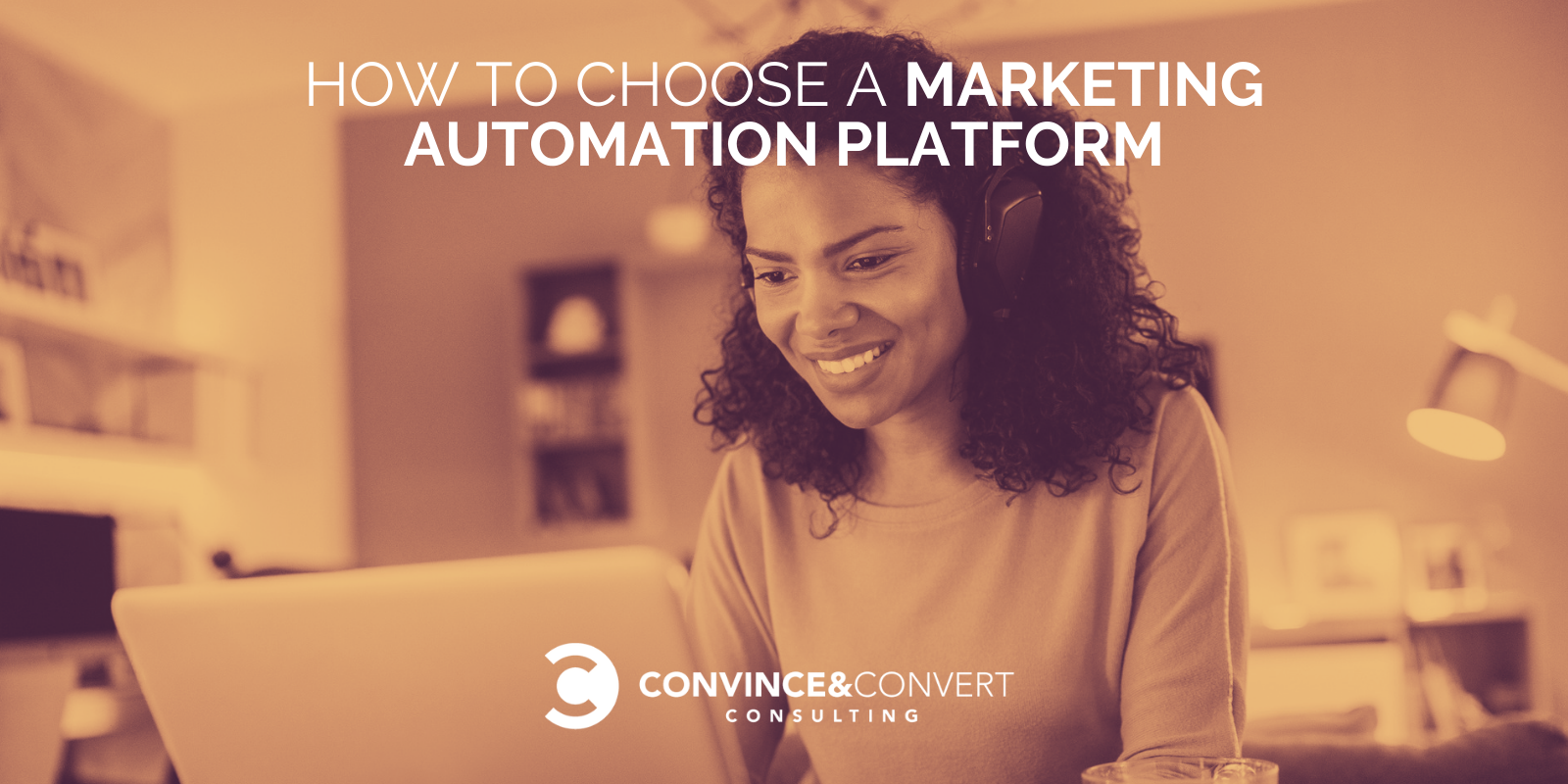 Easy strategies to Opt a Marketing Automation Platform – Persuade & Converrt