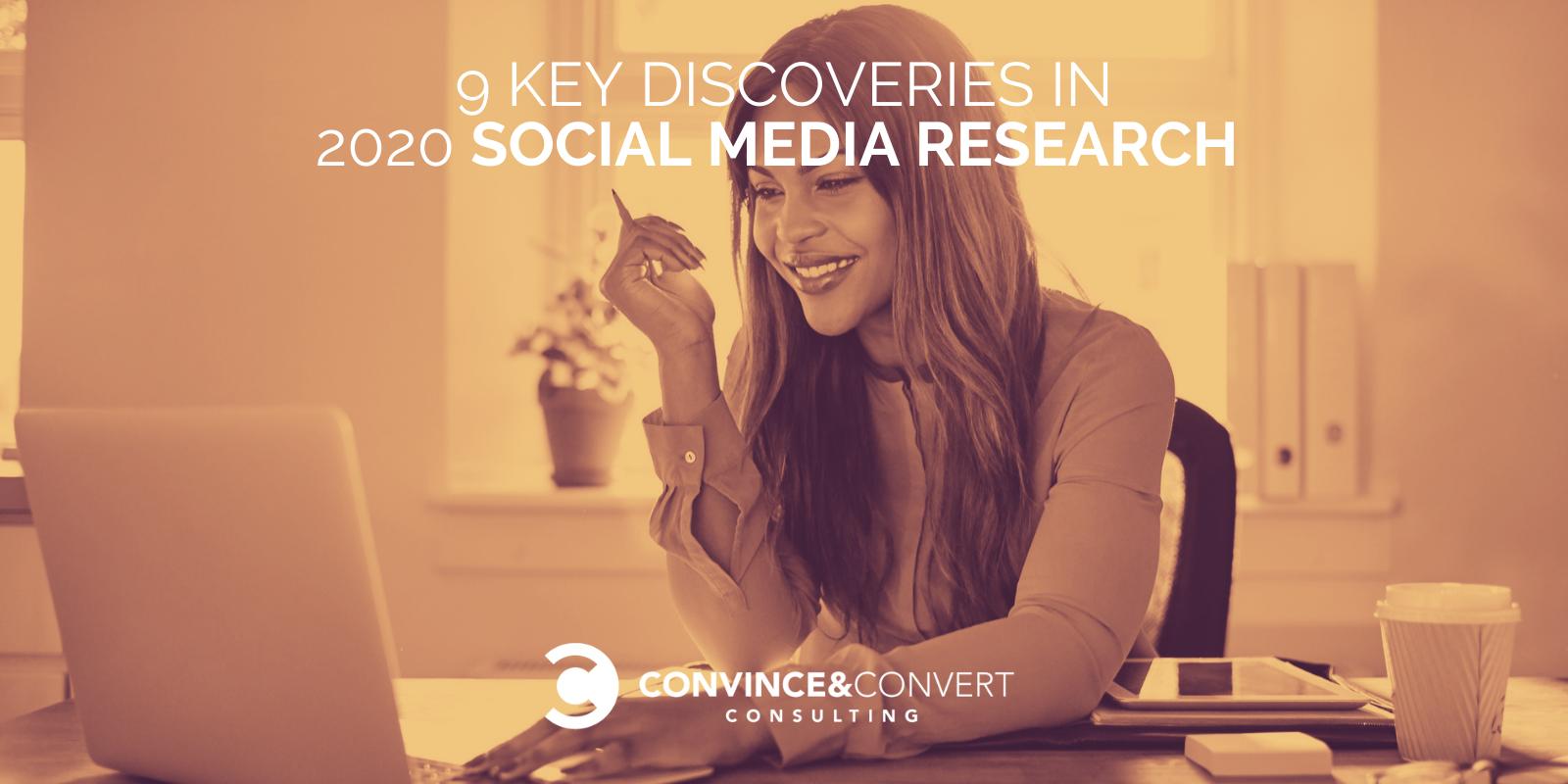 9 Key Discoveries in 2020 Social Media Examine – Persuade & Convert