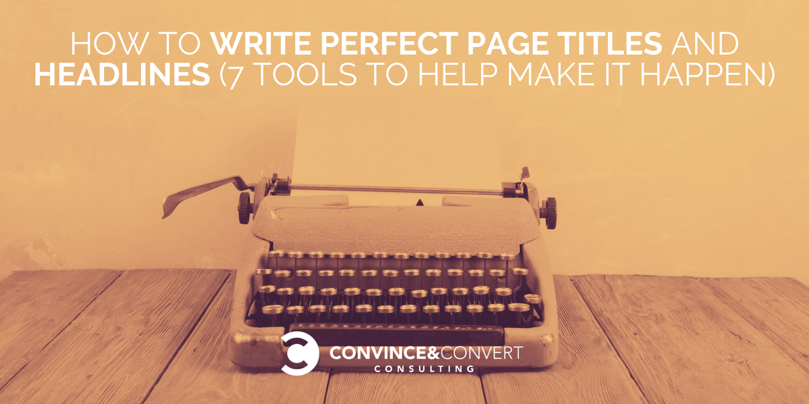 Write the Favorable Page Title & Headline – 7 Instruments