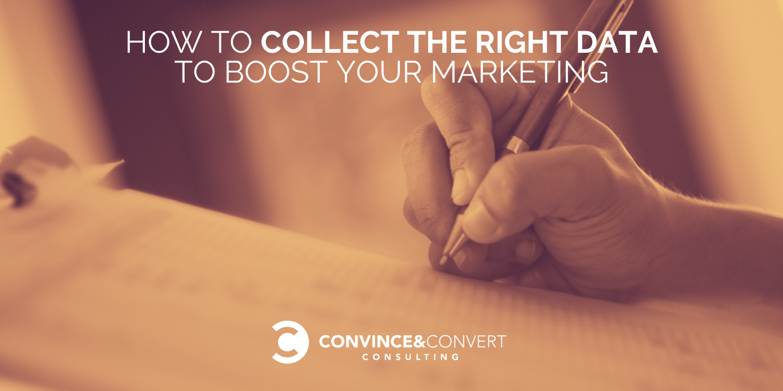 Receive the Proper Files to Boost Your Marketing – Convince & Convert