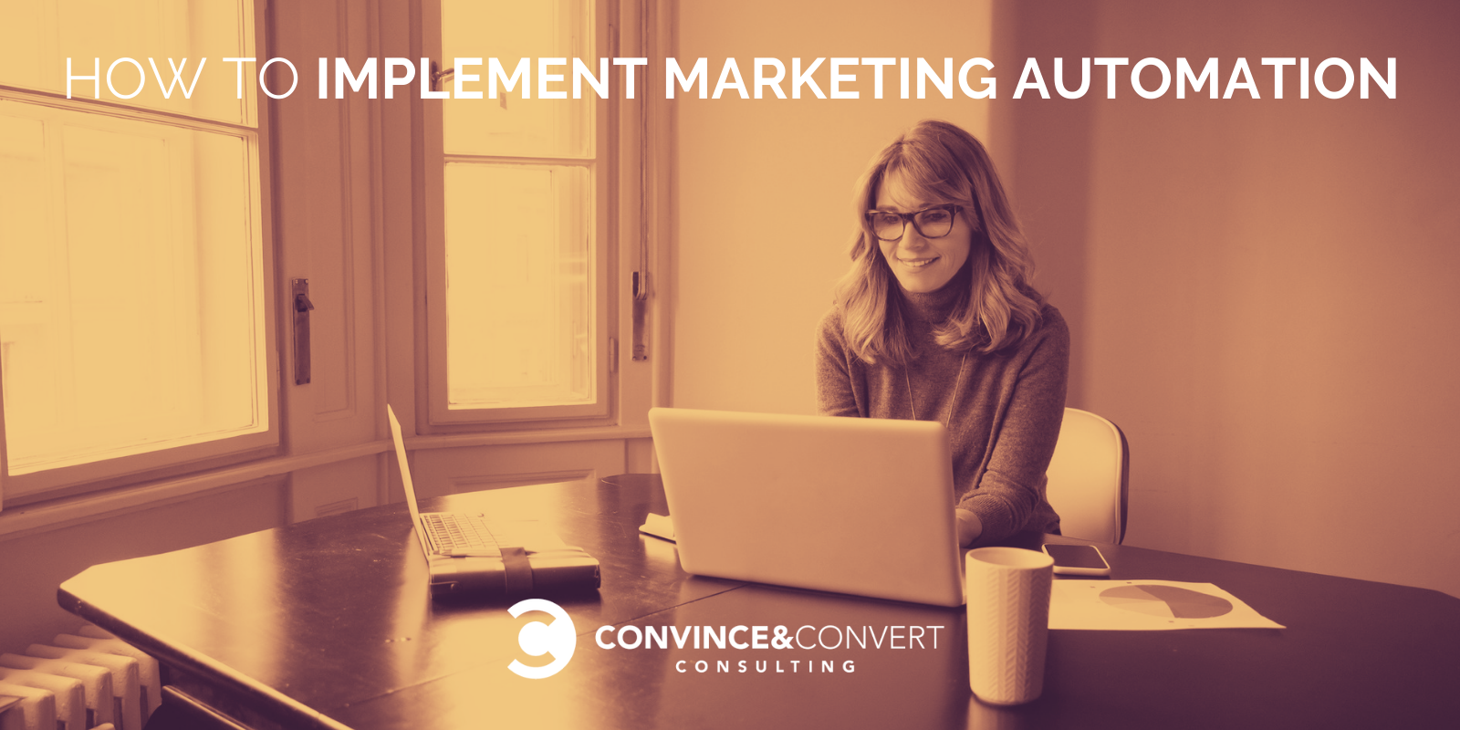Implement Marketing Automation – Convince & Convert