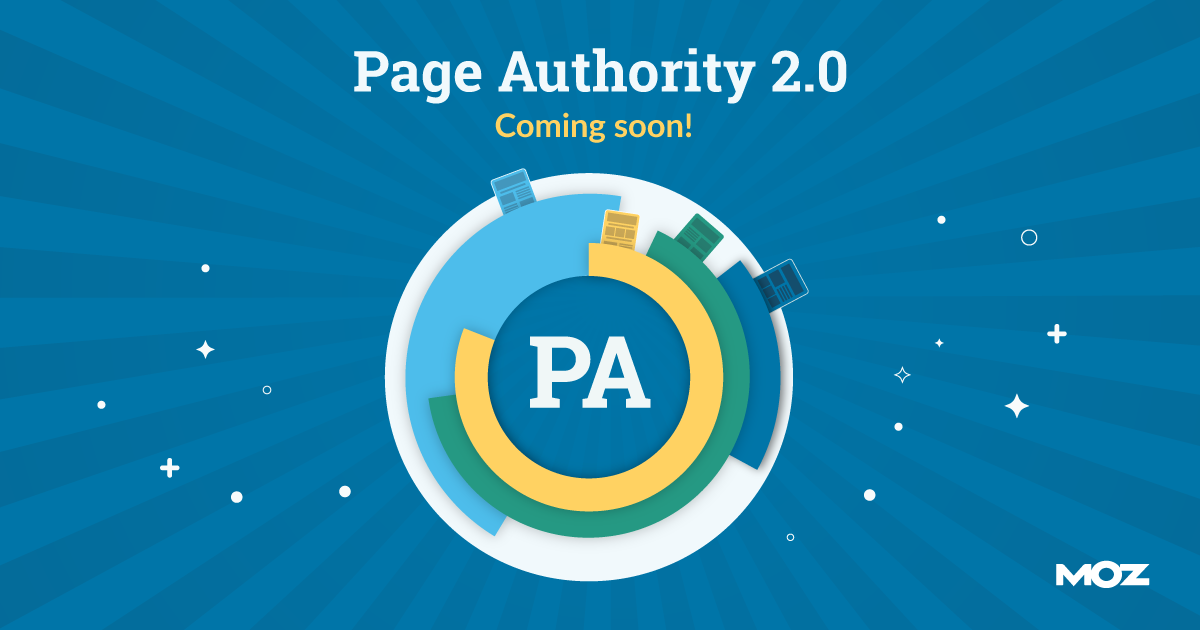 Page Authority 2.0 Is Coming This Month: What's Changing and Why