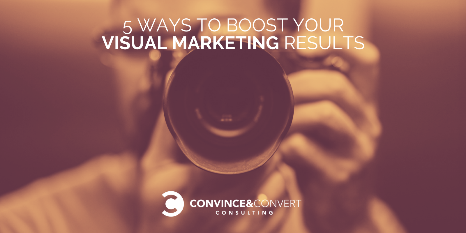 5 Ways to Enhance Your Visual Marketing Results – Tricks to Get Began
