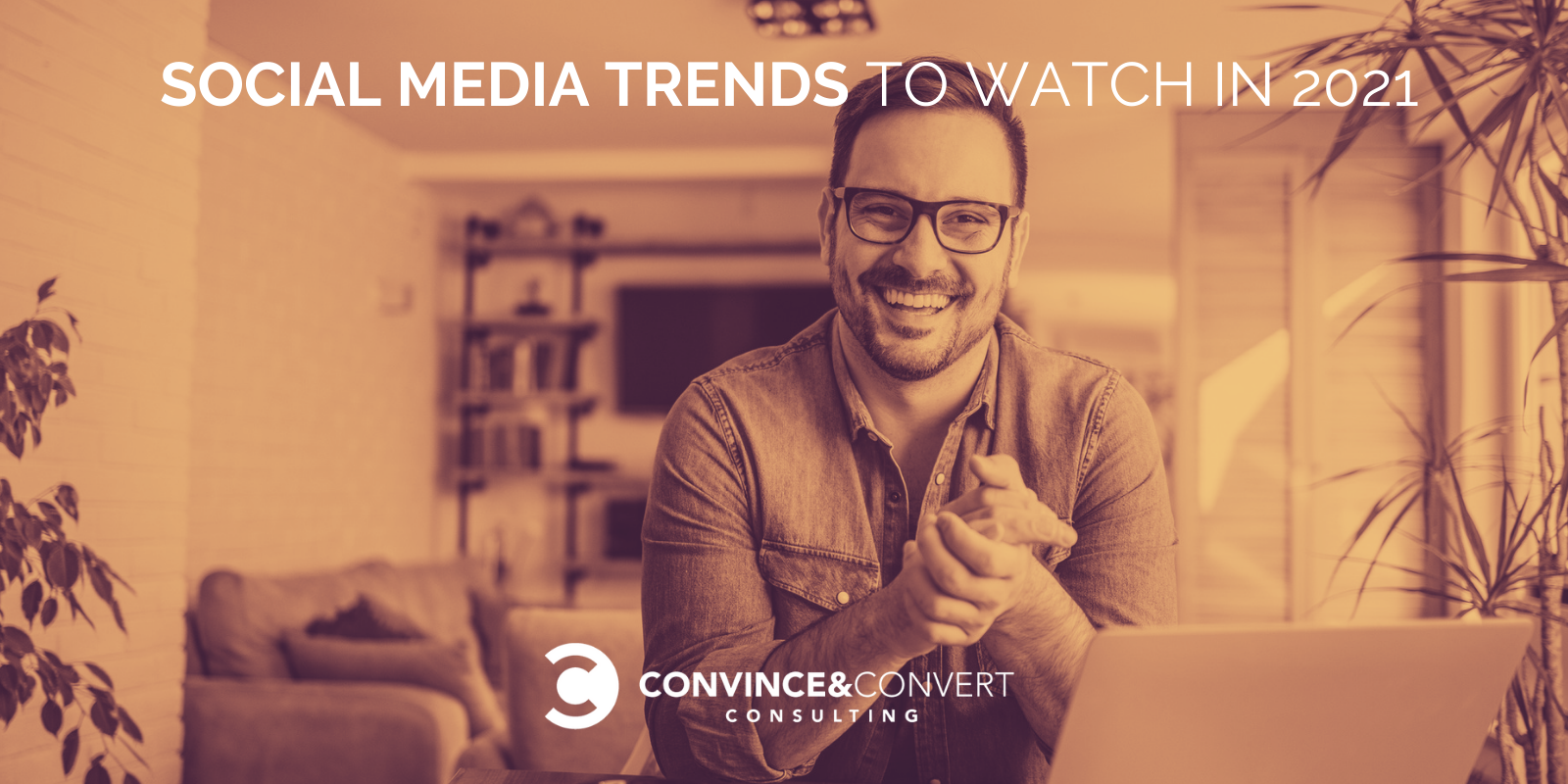 Social Media Inclinations You Want to Know in 2021 – Persuade & Convert