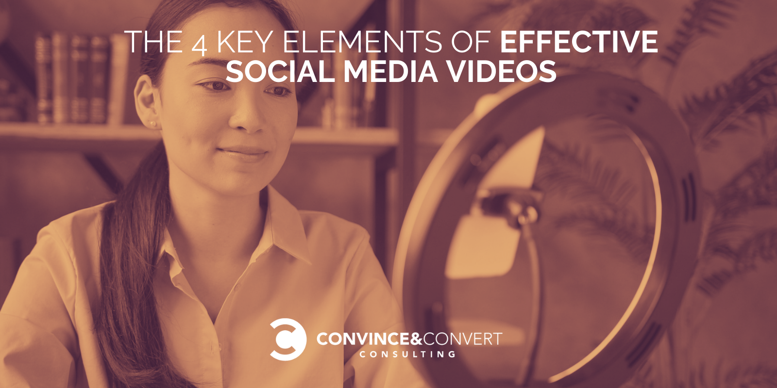 4 Key Parts of Positive Social Media Movies – Convinve & Convert