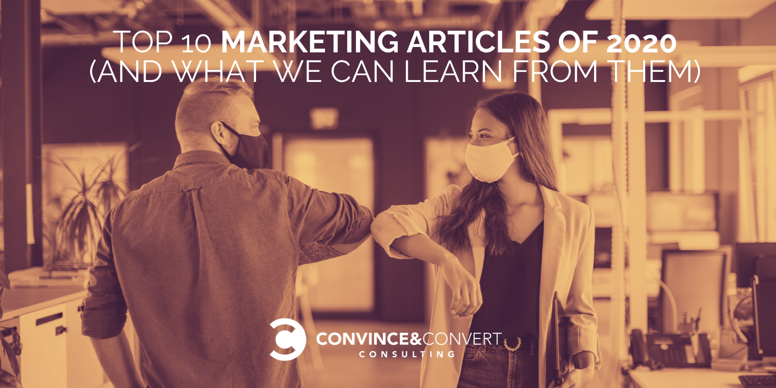 Top 10 Marketing Articles for 2020 (and What We Can Learn from Them)
