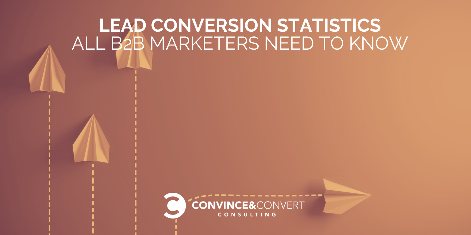 Lead Conversion Statistics All B2B Entrepreneurs Ought to Know [Charts]