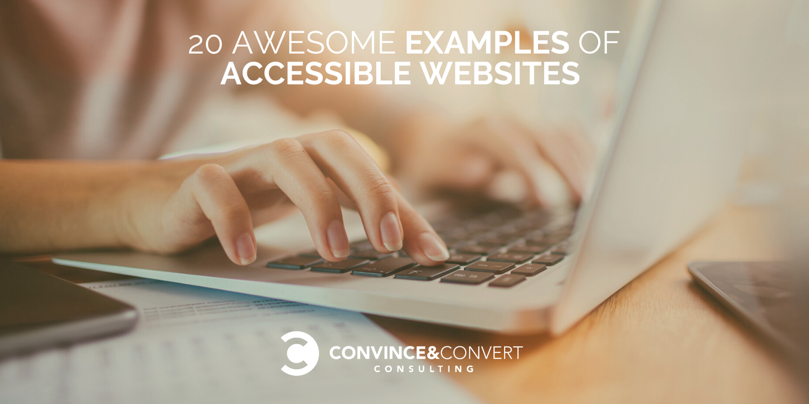 20 Awesome Examples of Accessible Web sites – Persuade & Convert