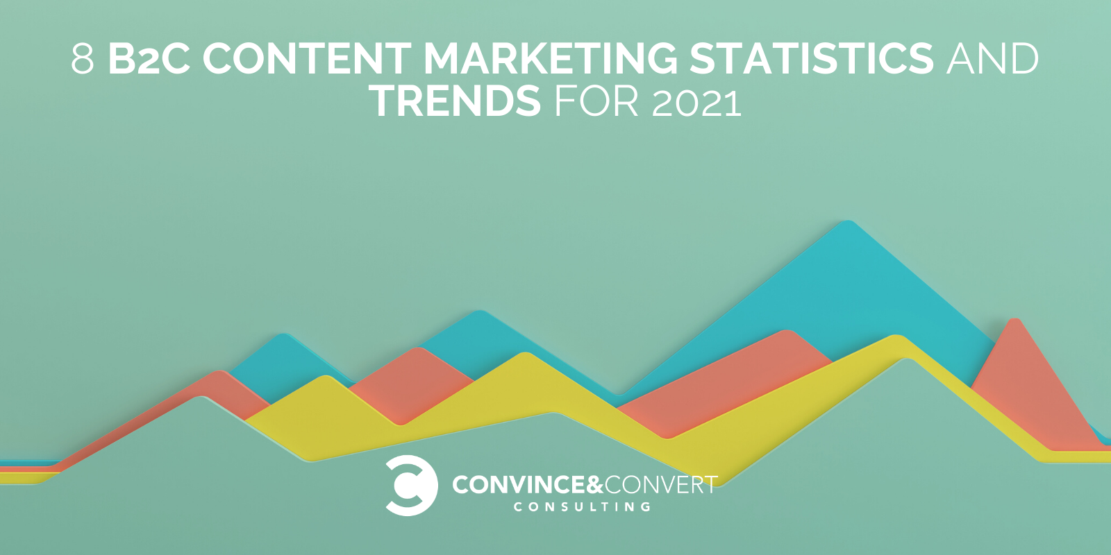 8 B2C Issue Marketing Statistics and Trends for 2021