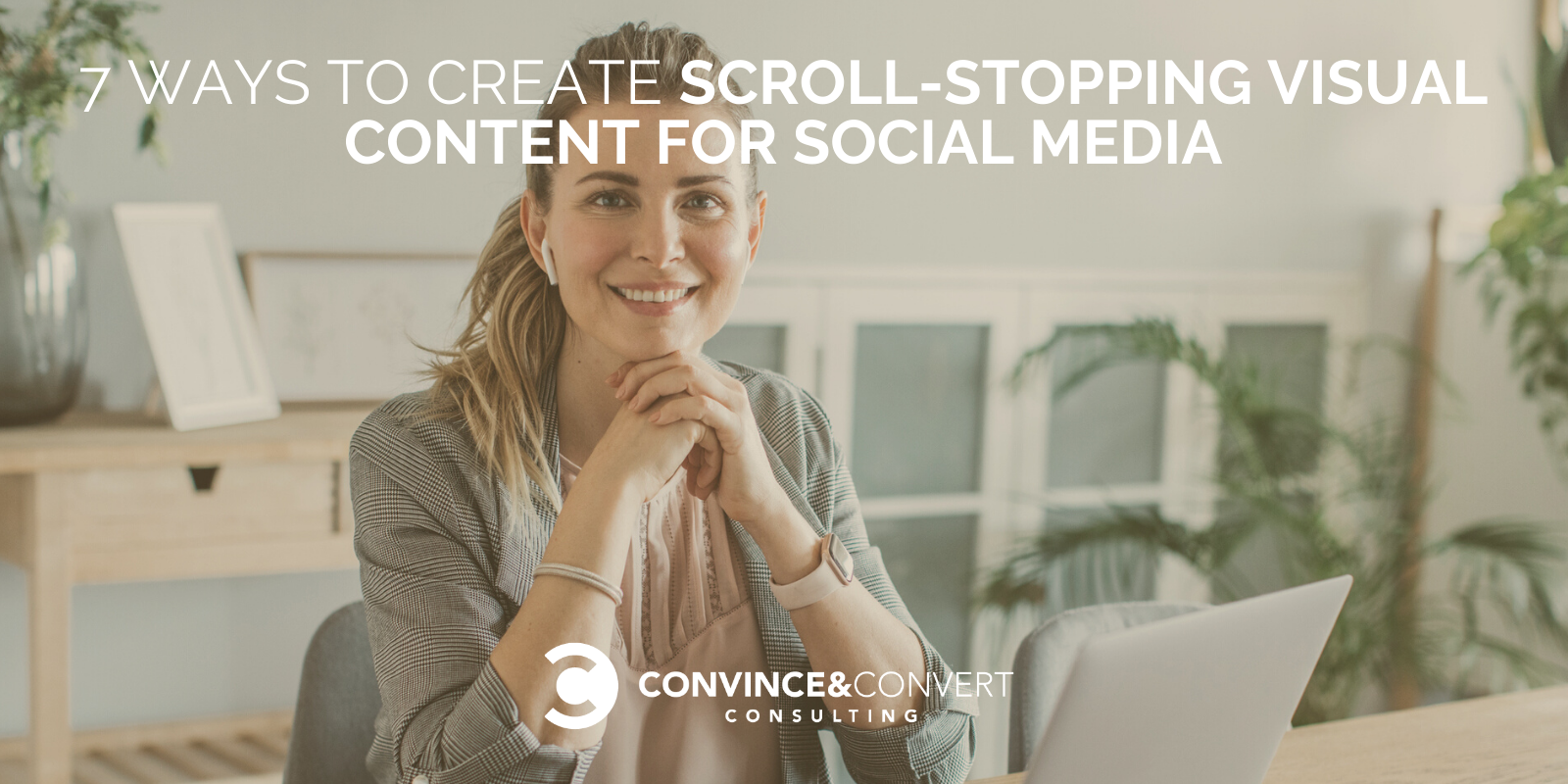 7 Techniques to Invent Scroll-Stopping Visible Sigh material for Social Media