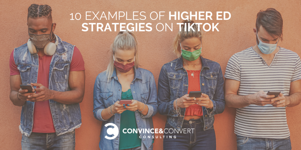 10 Examples of Larger Ed Concepts on TikTok from Persuade & Convert