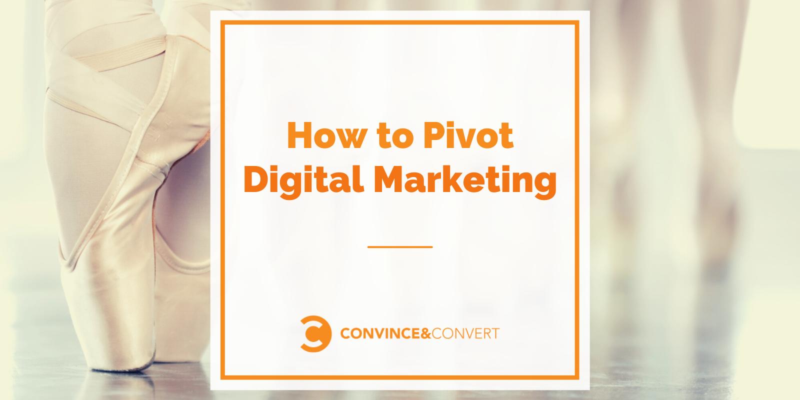 Pivot Digital Advertising and marketing – Persuade & Convert