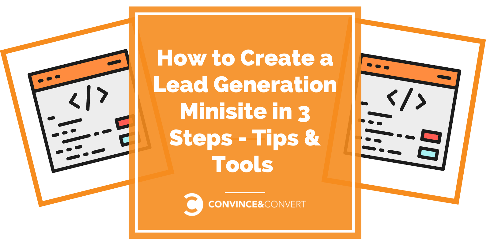 Salvage a Lead Technology Minisite in 3 Steps – Guidelines & Tools