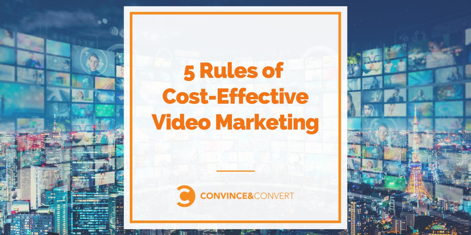 5 Principles of Price-Efficient Video Advertising