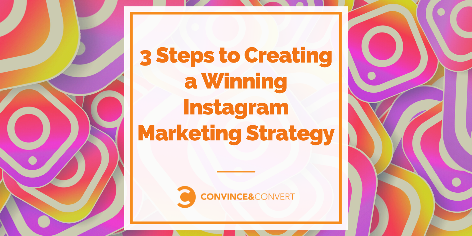 3 Steps to Making a Winning Instagram Advertising and marketing Technique