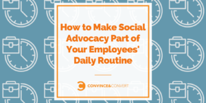 The system to Manufacture Social Advocacy Piece of Your Workers' On a standard foundation Routine